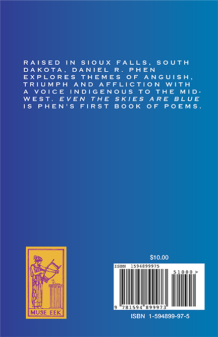 Even the Skies Are Blue Back Cover by Daniel Phen