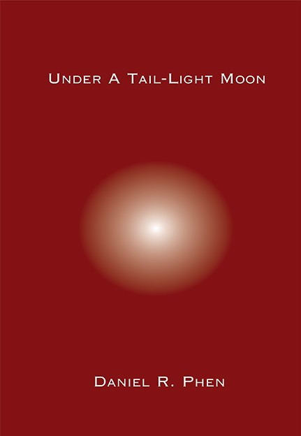 Under a Tail Light by Daniel Phen